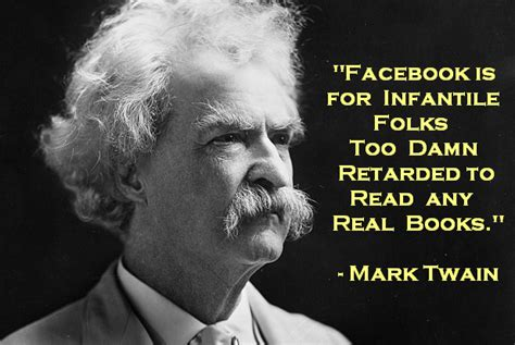 mark twains  famous facebook conspiracy quotes