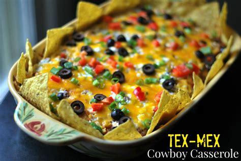 cuisine tex mex tex mex 39 cowboy 39 casserole bee 39 s recipes