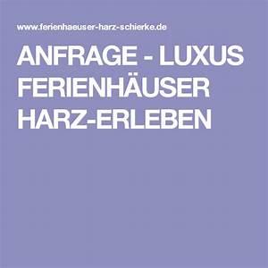 Luxus Ferienhaus Harz : anfrage luxus ferienh user harz erleben ferienhaus ~ A.2002-acura-tl-radio.info Haus und Dekorationen