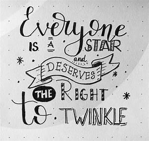 Iedereen is een ster en ... de juiste manier te stralen ...