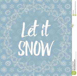 let it snow letters covered with snowflakes on snowy With let it snow wooden letters