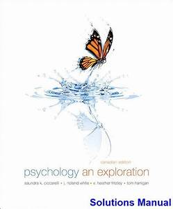 Psychology An Exploration Canadian 1st Edition Ciccarelli