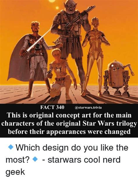 Star Wars Nerd Meme - this is original concept art for the main characters of the original star wars trilogy before