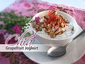 Joghurt Mit Chia : chia samen rezepte rezept chia grapefruit joghurt ~ Watch28wear.com Haus und Dekorationen