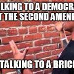Brick Wall Meme - brick wall meme generator imgflip