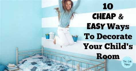 10 Cheap And Easy Ways To Decorate Your Child's Room The