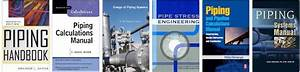 Piping Books And Pipeline Engineering