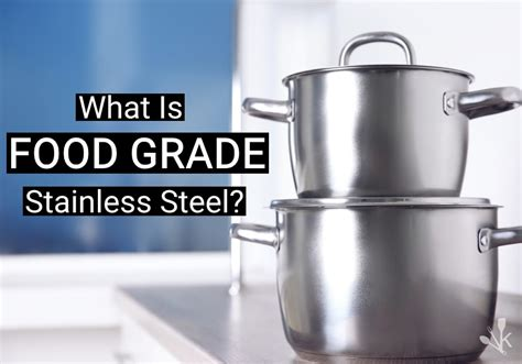 food grade stainless steel   safe kitchensanity