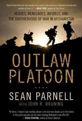 outlaw platoon heroes renegades infidels
