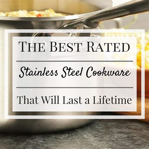 stainless steel rated cookware lifetime