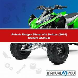 Polaris Ranger Diesel Hst Deluxe  2016  Owners Manual