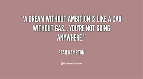 Ambition Quotes Ambition Quotes Quotesgram