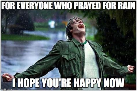 Rain Memes - will it every stop imgflip