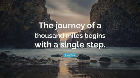 lao tzu quote  journey   thousand miles begins