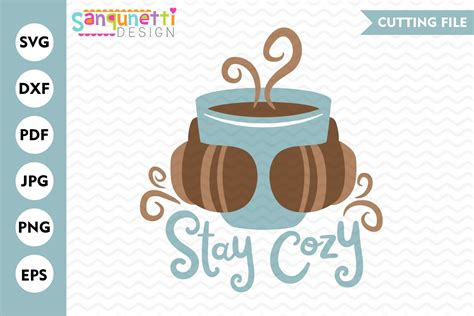 Svgdesigns.com also has a large collection of free coffee svg designs. Stay cozy coffee svg, hot chocolate winter cutting files (389336) | Cut Files | Design Bundles