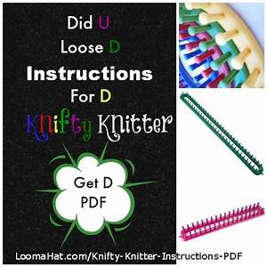 Knifty Knitter Instructions Pdf   Users Manual For The