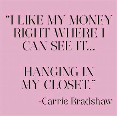 Shopping Quotes Inspirational Quote Sayings Carrie Bradshaw