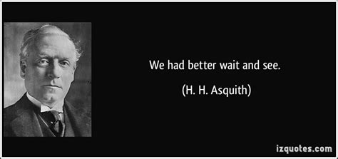 Wait And See Quotes Quotesgram