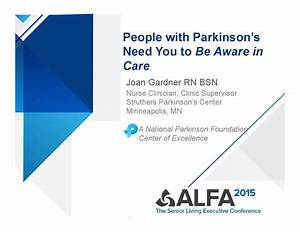 People with Parkinson's Need You to Be Aware in Care by ...