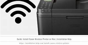Guide  Install Canon Wireless Printer On Mac