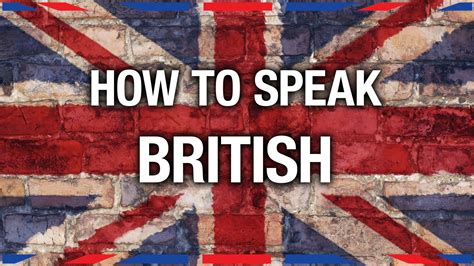 How To Speak British  Anglophenia Ep 7 Youtube