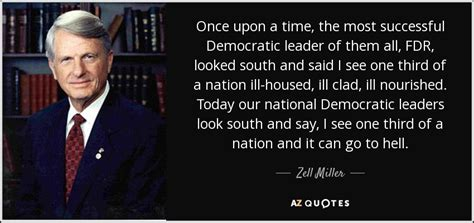 zell miller quote    time   successful