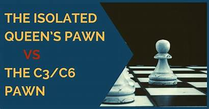 Pawn Isolated Queen Queens C6 C3 Know
