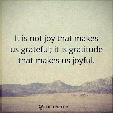 gratitude quotes    joy    grateful