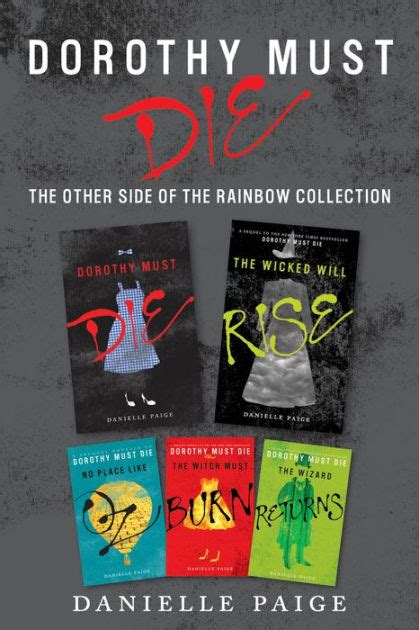 dorothy die must oz witch wicked wizard rise burn place side books collection rainbow quotes series returns danielle paige sassy