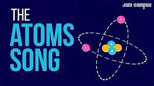 The Atoms Song