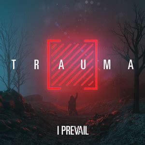 trauma  prevail album wikipedia