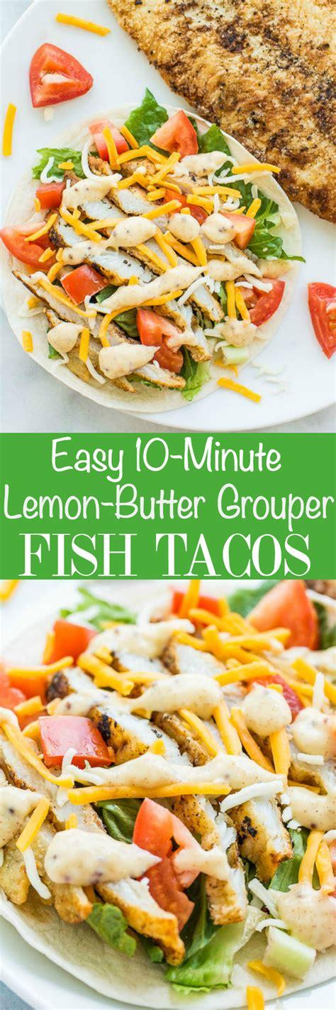 fish recipes grouper tacos easy butter lemon recipe minute taco sauce healthy averiecooks fresh food seafood averie cooks florida honey