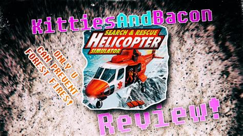 Helicopter Search And Rescue Simulator 2014 Video Review
