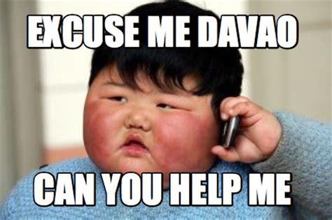 Help Me Help You Meme - meme creator excuse me davao can you help me meme generator at memecreator org