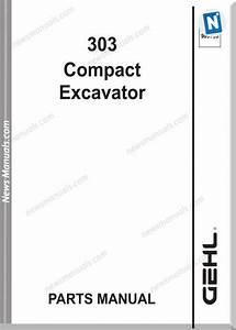 Gehl 303 Compact Excavator No 909786 Parts Manual