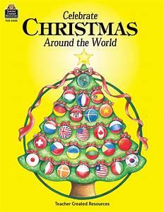 Christmas Around The World : celebrate christmas around the world tcr0485 teacher created resources ~ Buech-reservation.com Haus und Dekorationen