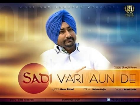 Sadi Vaari Aun De Ranjit Bawa Official Full Song Latest