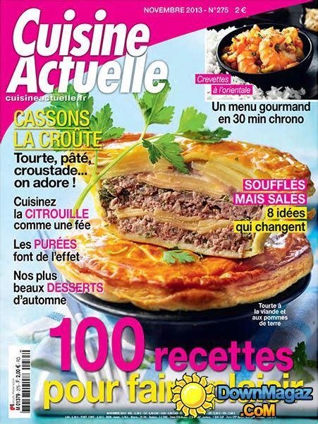 cuisine actuelle cuisine actuelle novembre 2013 no 275 pdf