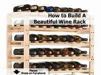 how to build wine racks How to Build A Beautiful Wine Rack