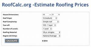 Need To Know How Much Roofs Cost  Estimate Roof