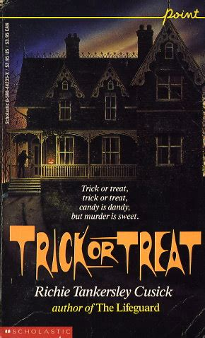 trick  treat  richie tankersley cusick fictiondb
