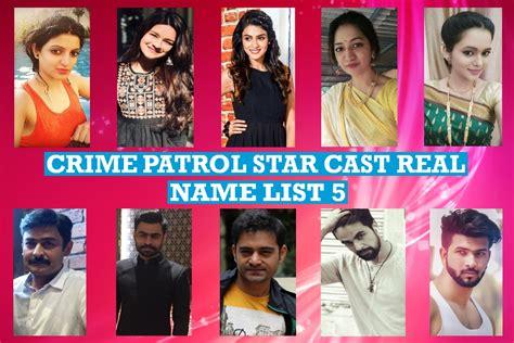 crime patrol cast real name real list 5 number 1 crime show