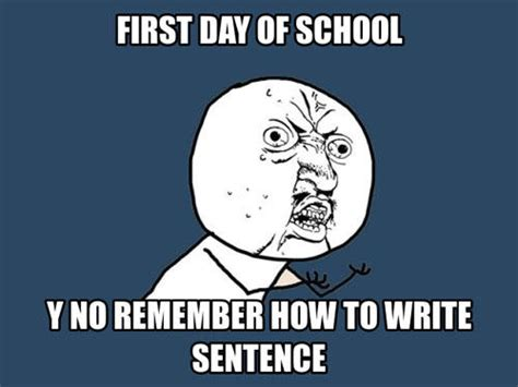First Day Of School Funny Memes - 44 most funniest school memes of all the time