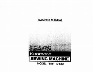 Kenmore Sewing Machine 385  17622 User Guide