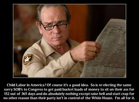 Tommy Lee Jones Meme - read about children working in tobacco in america fields young kids not teens then read this