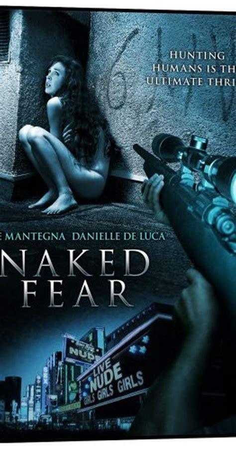 Naked Fear 2007 Imdb