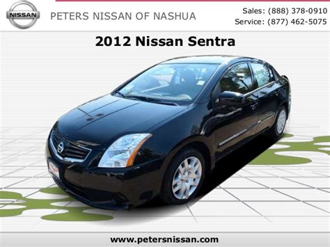 Peters Nissan Of Nashua by 2012 Nissan Sentra Peters Nissan Of Nashua Serving