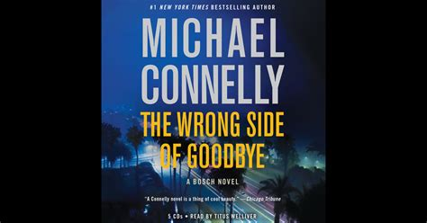 the black a harry bosch novel aharry bosch novel the wrong side of goodbye 19 by