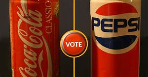 Coke Or Pepsi Do You Remember