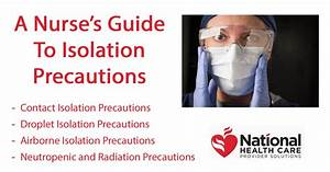 A Nurse's Guide To Isolation Precautions